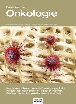 Deutsches Ärzteblatt 11/2020 SUPPLEMENT: Perspektiven der Onkologie