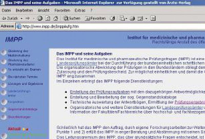 Das Institut für medizinische und pharmazeutische Prüfungsfragen steht im Internet unter www.impp.de