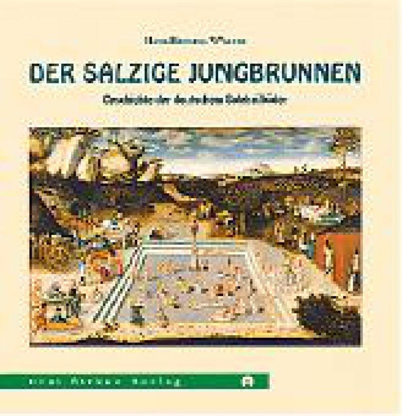 Hans-Henning Walter: Der salzige Jungbrunnen. Geschichte der deutschen Soleheilbäder. Drei Birken, Freiberg, 324 Seiten, gebunden, 20 Euro