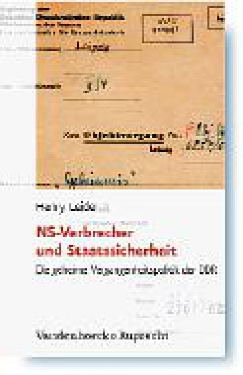 Henry Leide: NSVerbrecher und Staatssicherheit. Die geheime Vergangenheitspolitik der DDR. Vandenhoeck & Ruprecht, Göttingen, 2006, 448 Seiten, 23,2 × 15,5 cm, gebunden, 29,90 €