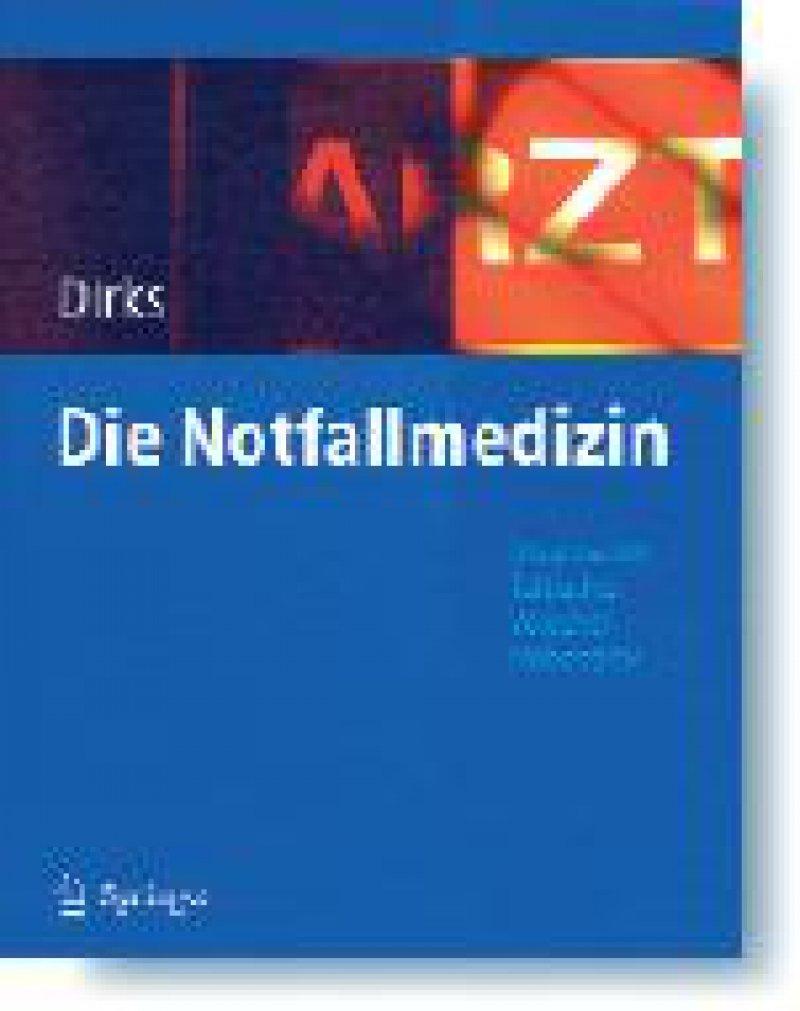 Burkhard Dirks (Hrsg.): Die Notfallmedizin. Springer Medizin Verlag, Heidelberg, 2007, 587 Seiten, gebunden, 89,95 Euro