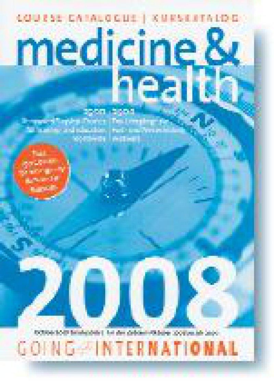 Gerhard Polak (Hrsg.): Course Catalogue/ Kurskatalog medicine & health 2008. Going International, Wien, 2007, 288 Seiten, kartoniert, 39,90 Euro