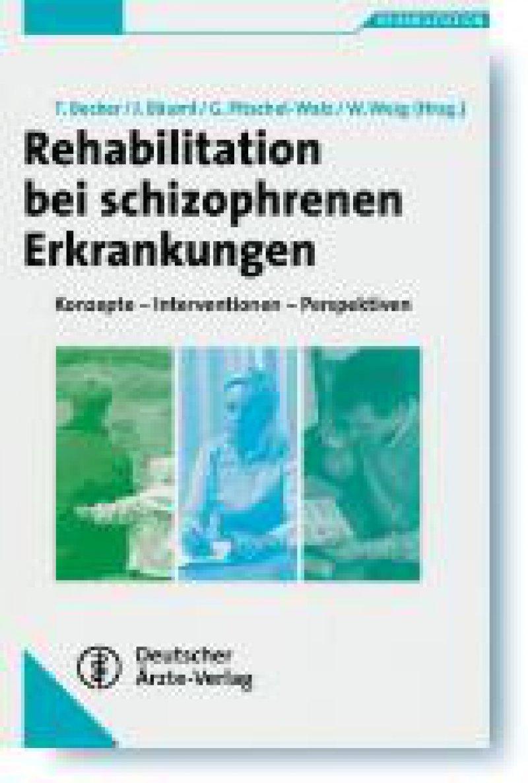 Thomas Becker, Josef Bäuml, Gabriele Pitschel-Walz,Wolfgang Weig (Hrsg.): Rehabilitation bei schizophrenen Erkrankungen. Konzepte – Interventionen – Perspektiven. Deutscher Ärzte-Verlag, Köln, 2007, 375 Seiten, gebunden, 69,95 Euro