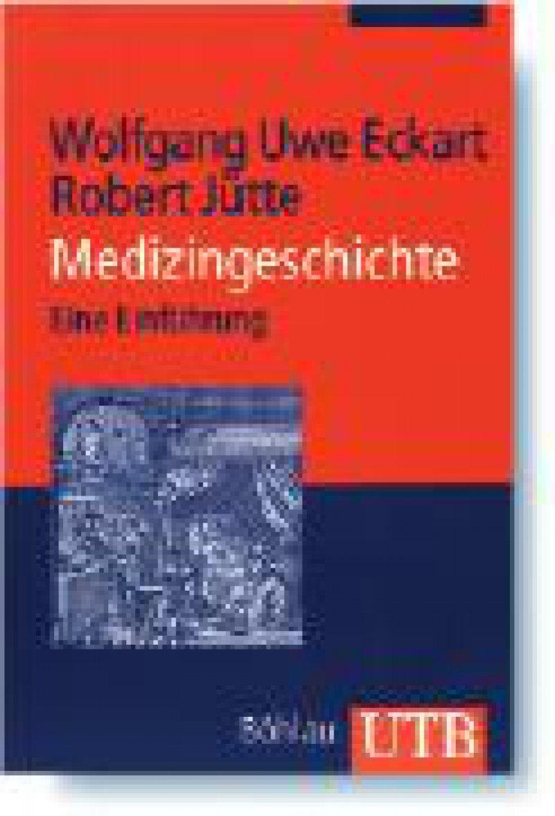 Wolfgang Uwe Eckart, Robert Jütte: Medizingeschichte. Eine Einführung. UTB 2903. Böhlau Verlag, Köln, 2007, 378 Seiten, kartoniert, 19,90 Euro