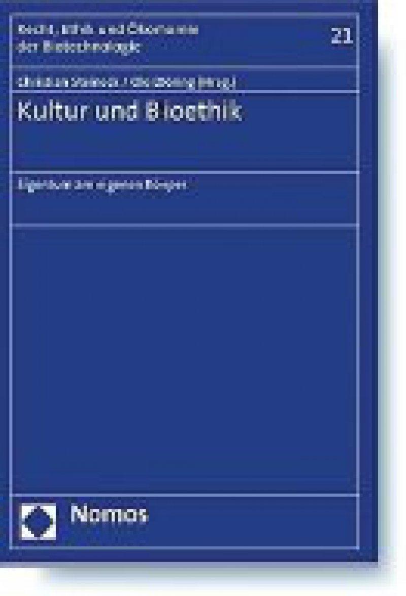 Christian Steineck, Ole Döring (Hrsg.): Kultur und Bioethik. Eigentum am eigenen Körper.Nomos, Baden
