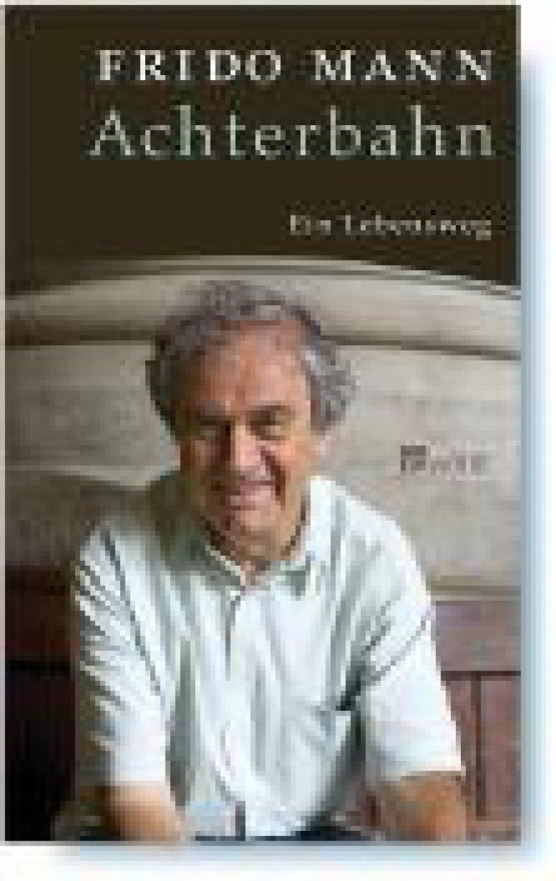 Frido Mann: Achterbahn. Ein Lebensweg. Rowohlt, Reinbek, 2008, 348 Seiten, gebunden, 19,90 Euro