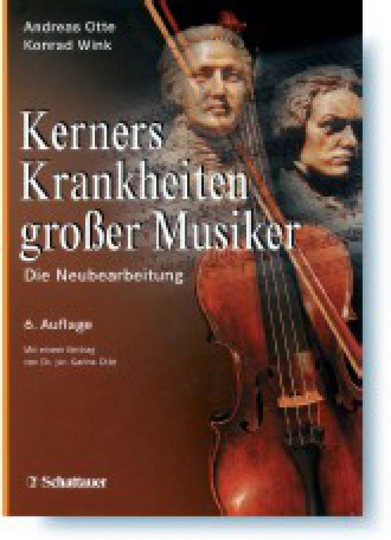 Andreas Otte, Konrad Wink: Kerners Krankheiten großer Musiker. Die Neubearbeitung. 6. Auflage. Schattauer, Stuttgart, New York, 2008, 472 Seiten, gebunden, 29,95 Euro