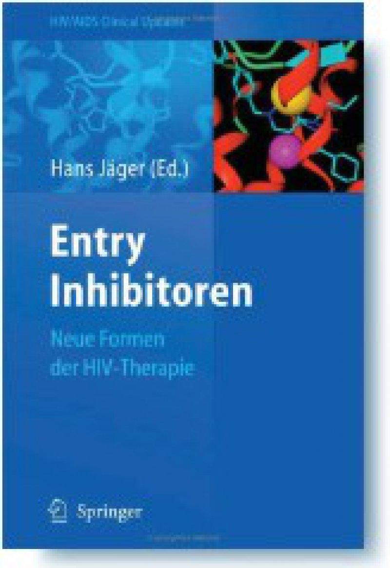 Hans Jäger (Ed.): Entry Inhibitoren. Neue Formen der HIVTherapie. Springer Medizin Verlag, Heidelberg, 2008, 166 Seiten, kartoniert, 4,95 Euro