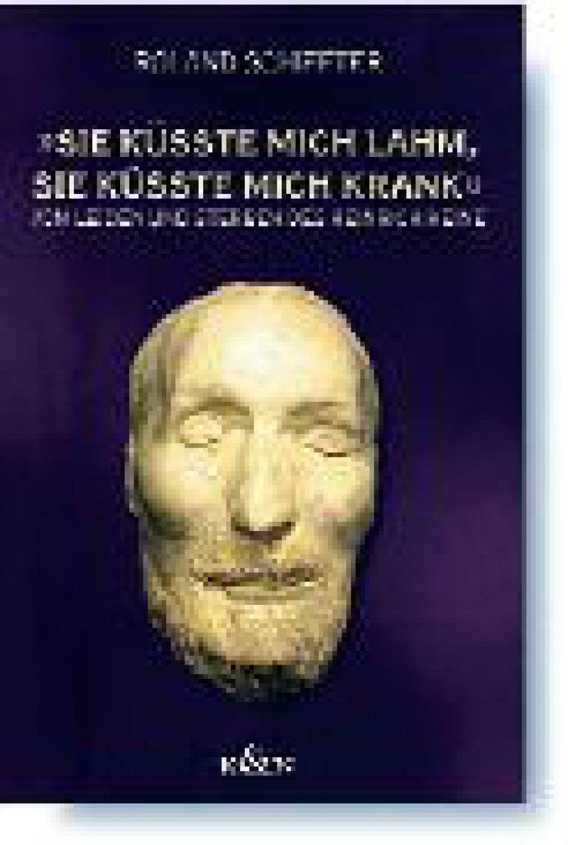 """Roland Schiffter: """"Sie küsste mich lahm, sie küsste mich krank."""" Vom Leiden und Sterben des Heinrich Heine. Königshausen & Neumann, Würzburg, 2006, 96 Seiten, kartoniert, 16,80 Euro"""