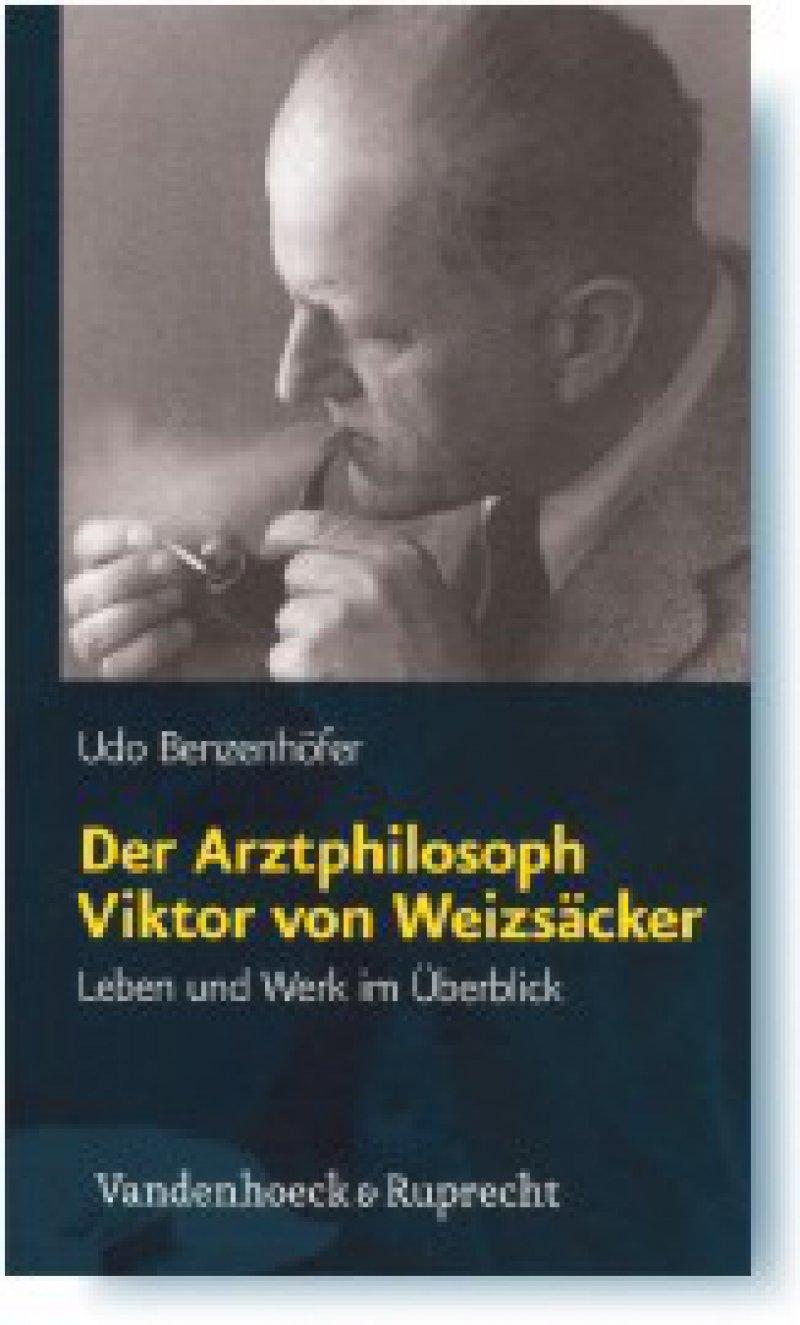 Udo Benzenhöfer: Der Arztphilosoph Viktor von Weizsäcker. Leben und Werk im Überblick. Vandenhoeck & Ruprecht, Göttingen, 2007, 222 Seiten, kartoniert, 26,90 Euro