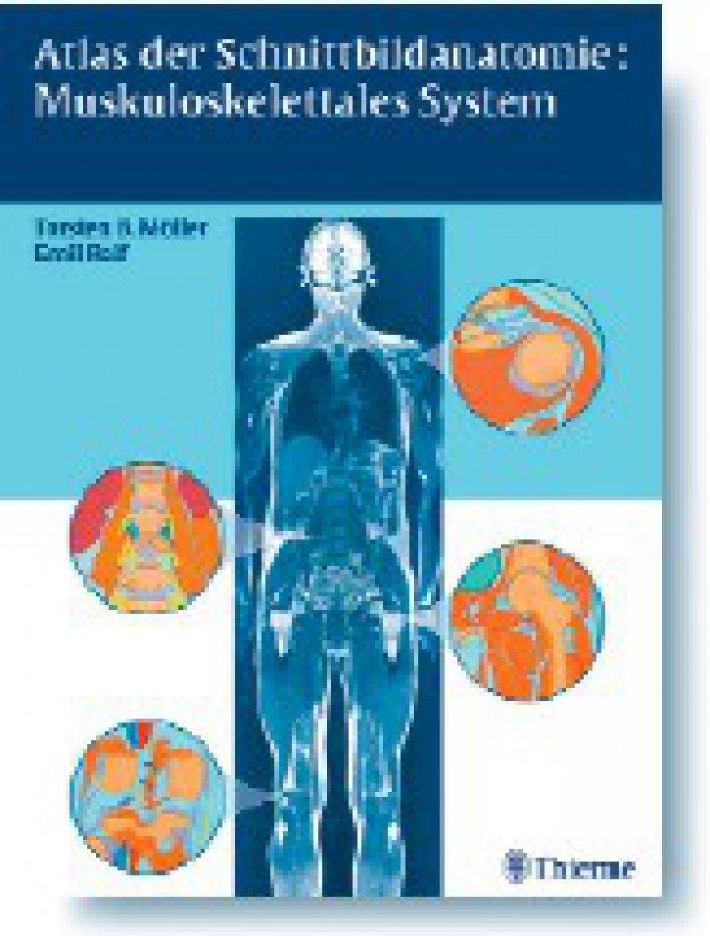 Torsten B. Möller, Emil Reif: Atlas der Schnittbildanatomie: Muskuloskelettales System. Thieme, Stuttgart, New York 2008, 291 Seiten, gebunden, 199,95 Euro