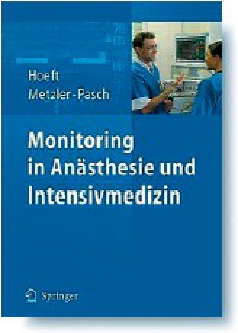 Andreas Hoeft, Helfried Metzler,Thomas Pasch (Hrsg.): Monitoring in Anästhesie und Intensivmedizin. Springer Medizin Verlag, Heidelberg 2008, 468 Seiten, broschiert, 79,95 Euro