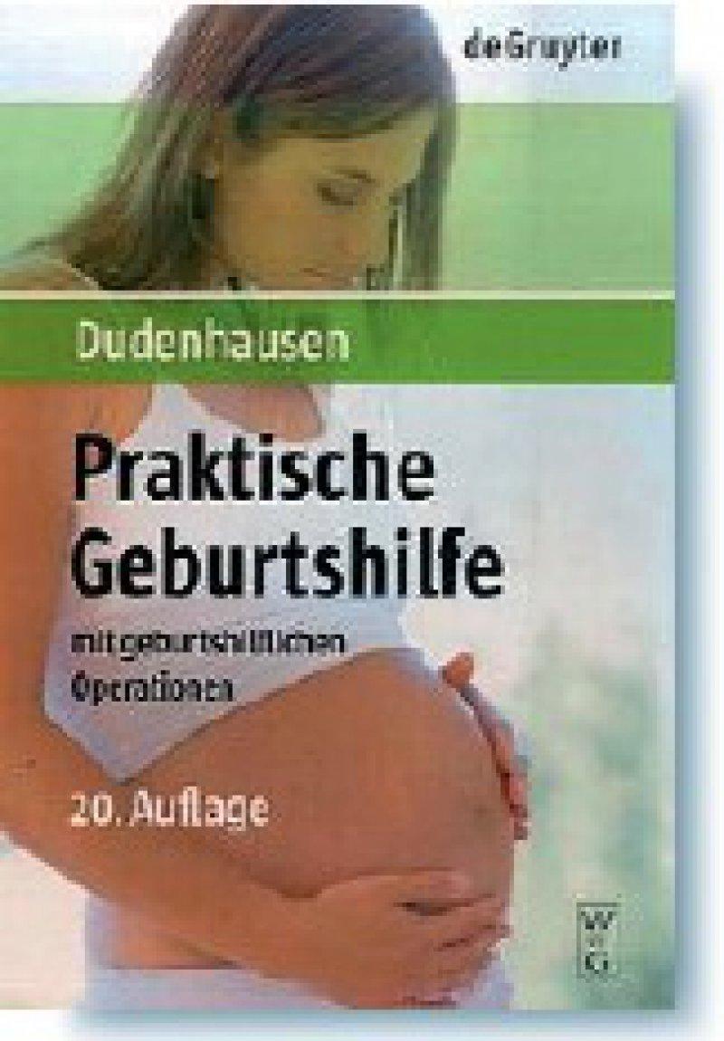 Joachim W. Dudenhausen: Praktische Geburtshilfe mit geburtshilflichen Operationen. Walter de Gruyter, Berlin, New York 2008, 20. Auflage. 470 Seiten, gebunden, 64 Euro