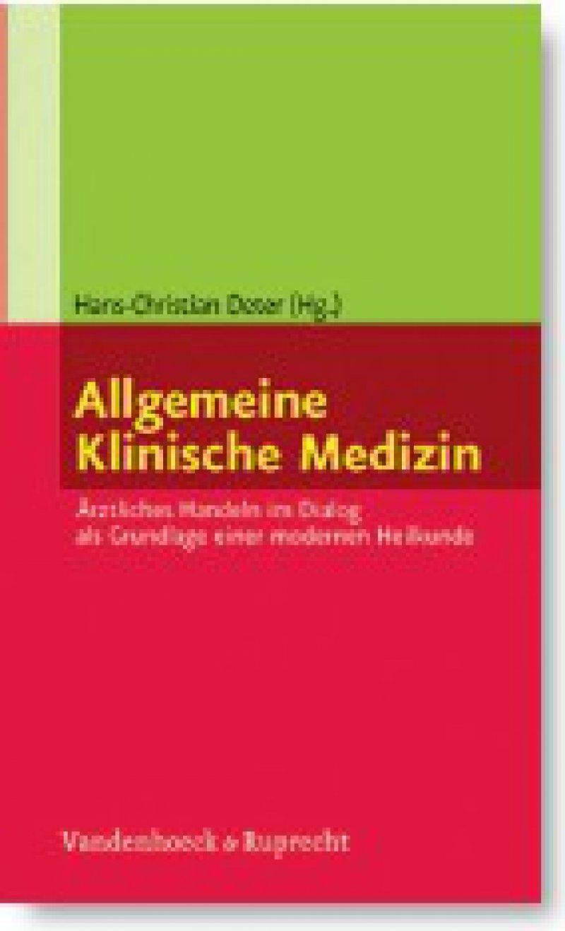 Hans-Christian Deter (Hg.): Allgemeine Klinische Medizin. Ärztliches Handeln im Dialog als Grundlage einer modernen Heilkunde. Vanden hoeck & Ruprecht, Göttingen, 2007, 236 Seiten, kartoniert, 19,90 Euro