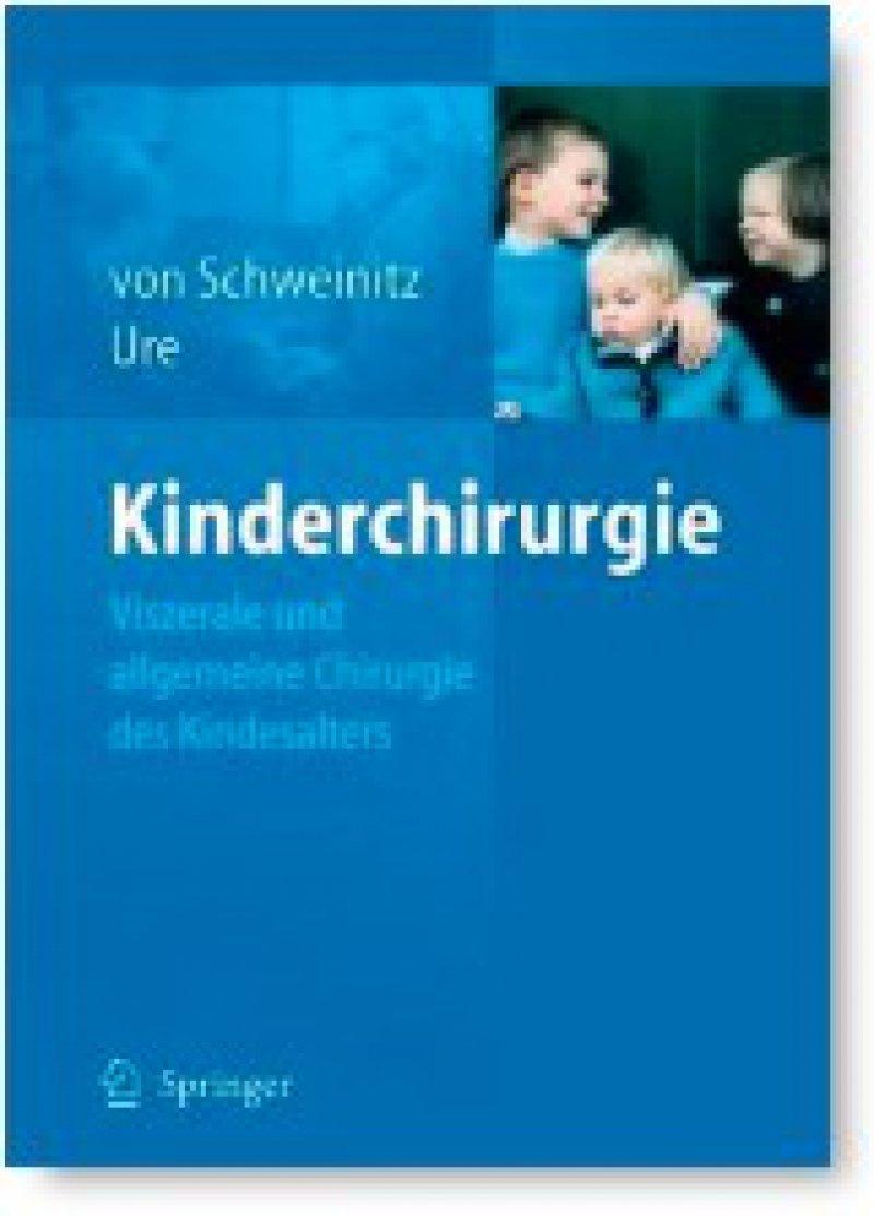 Dietrich von Schweinitz, Benno Ure: Kinderchirurgie. Springer, Berlin 2009, 660 Seiten, gebunden, 229 Euro