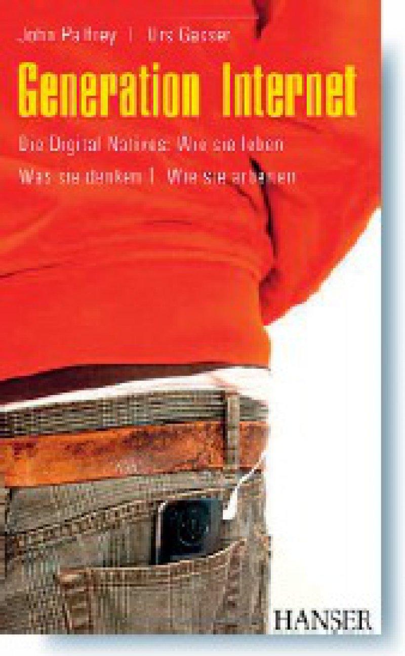 John Palfrey, Urs Gasser: Generation Internet. Die Digital Natives: Wie sie leben – Was sie denken – Wie sie arbeiten. Carl Hanser Verlag, München 2008, 448 Seiten, gebunden, mit Schutzumschlag, 19,90 Euro