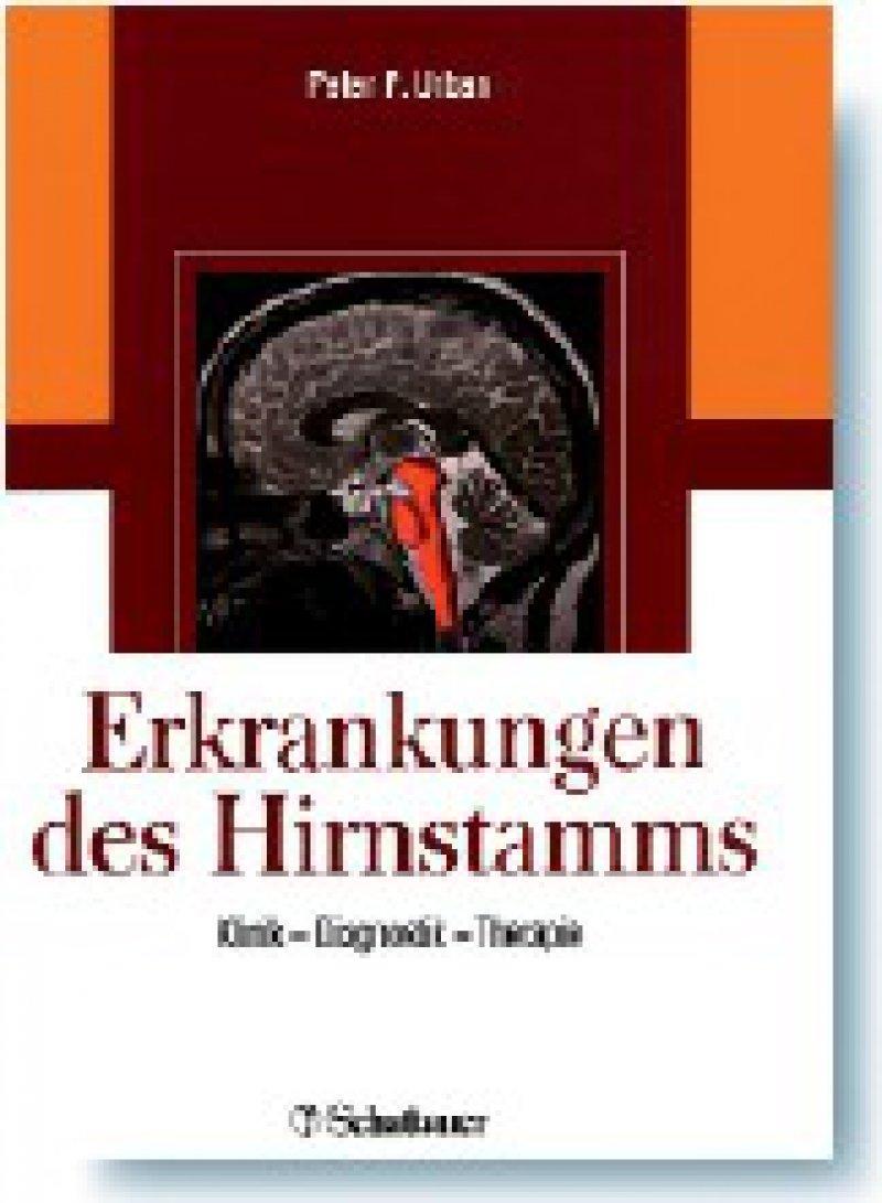 Peter P. Urban (Hrsg.): Erkrankungen des Hirnstamms. Klinik – Diagnostik – Therapie. Schattauer, Stuttgart, New York 2008, 352 Seiten, 149 Euro