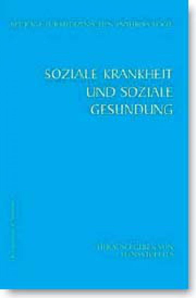 Hans Stoffels (Hrsg.): Soziale Krankheit und soziale Gesundung. Beiträge zur medizinischen Anthropologie, Band 6. Königshausen & Neumann, Würzburg 2008, 231 Seiten, kartoniert, 34,80 Euro