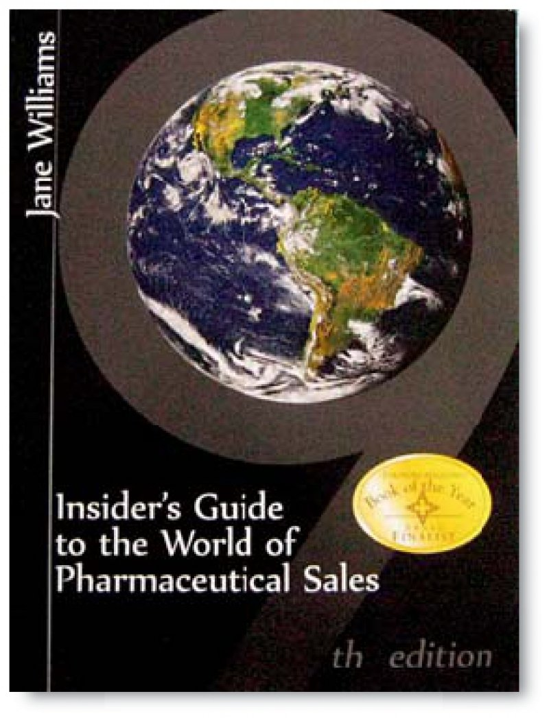 Jane Williams: Insider's Guide to the World of Pharmaceutical Sales. 9th edition, Principle Publications, Alexandria, LA 2008, 196 Seiten, 21,99 Euro