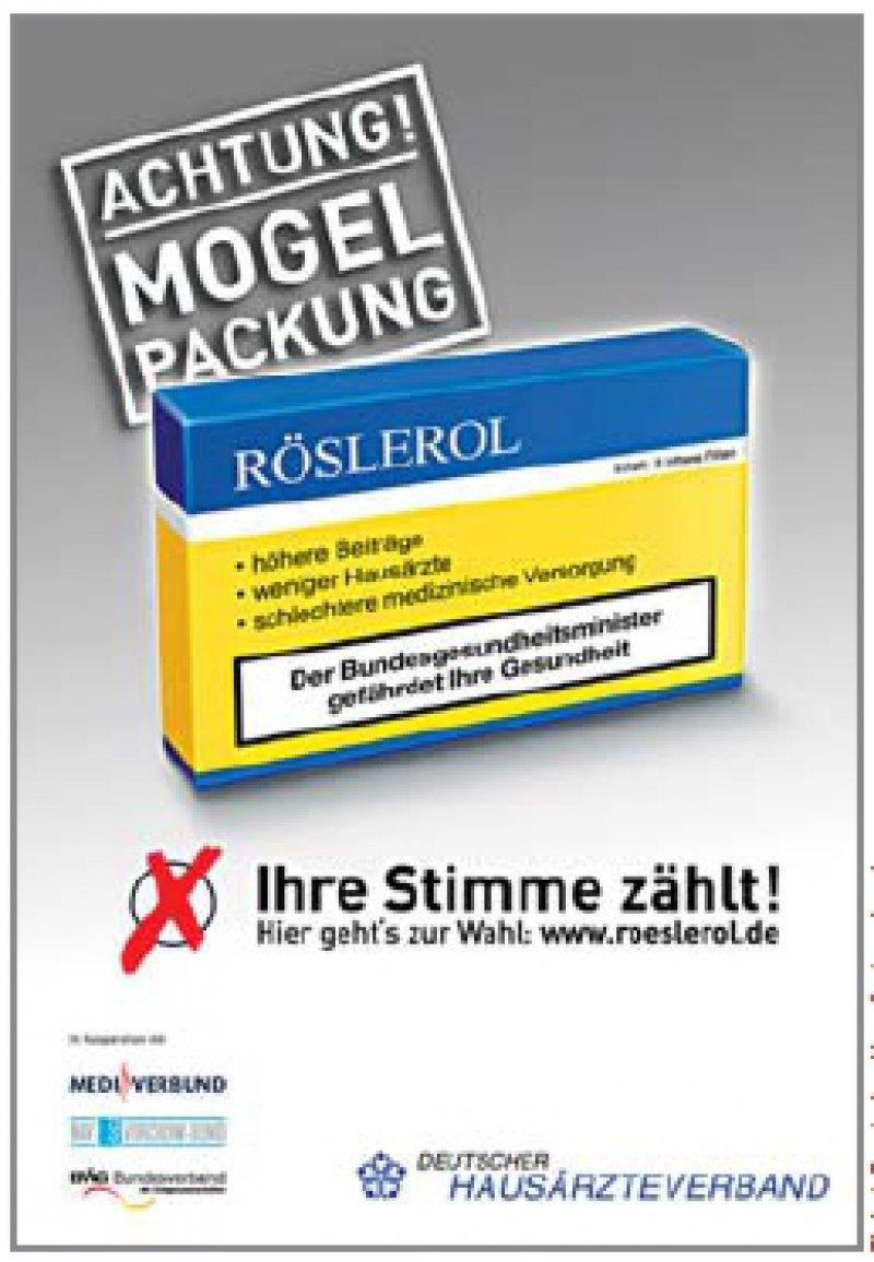 """Teurer, schlechter und weniger Hausärzte: """"Röslerol"""" sei nicht gut für die medizinische Versorgung der Patienten, meint der Deutsche Hausärzteverband. Diese Plakatmotive gibt's auch im Internet. Plakat: Deutscher Hausärzteverband"""