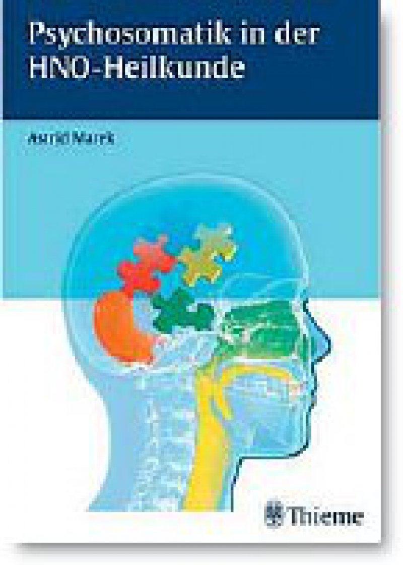 Astrid Marek: Psychosomatik in der HNOHeilkunde. Thieme, Stuttgart, New York 2009, 154 Seiten, gebunden, 69,95 Euro