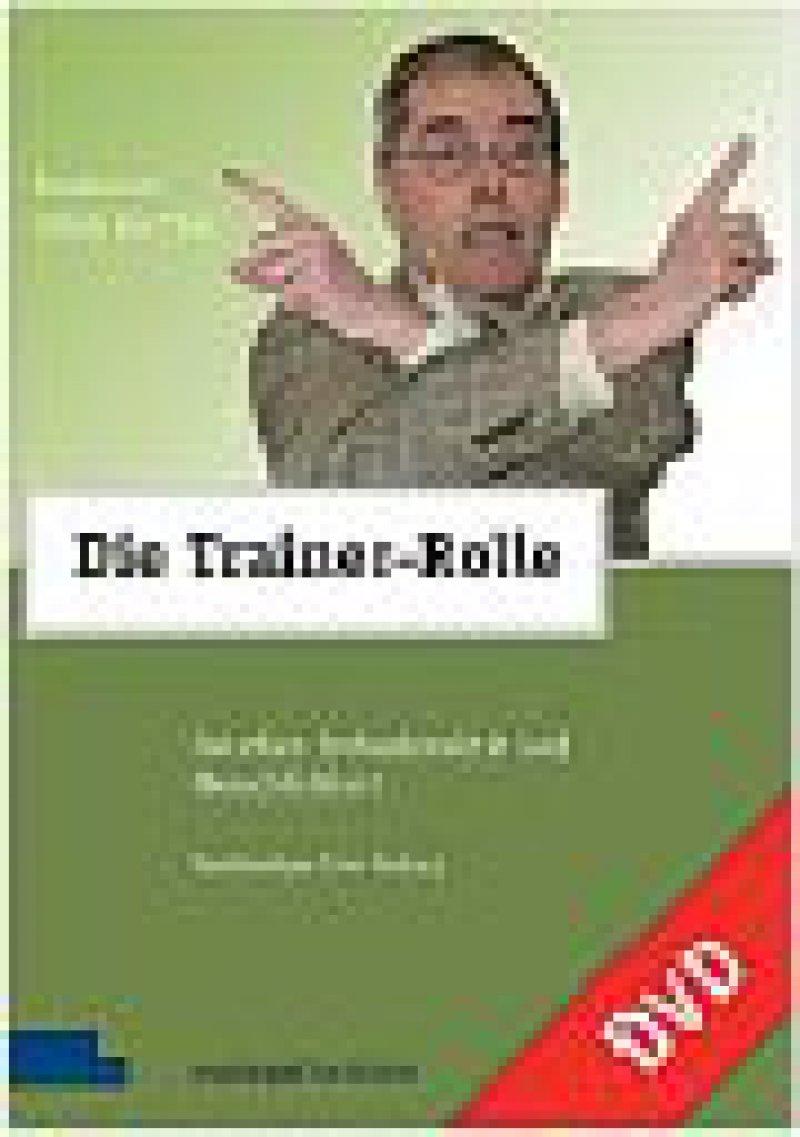"""""""Die Trainer-Rolle – Zwischen Professionalität und Menschlichkeit"""", circa 60 Min., Manager-Seminare-Verlags GmbH 2009, circa 35 Euro; Bezug über Internet, Buch- oder Fachhandel. Foto: managerSeminare Verlags GmbH"""