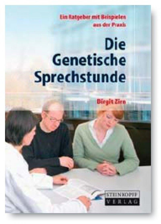 Birgit Zirn: Die Genetische Sprechstunde. Steinkopff, Heidelberg 2009, 148 Seiten, kartoniert, 19,95 Euro