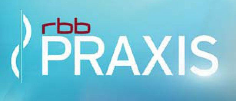 """""""rbb Praxis"""" – ein neues Gesundheitsmagazin für TV, Radio und Internet"""