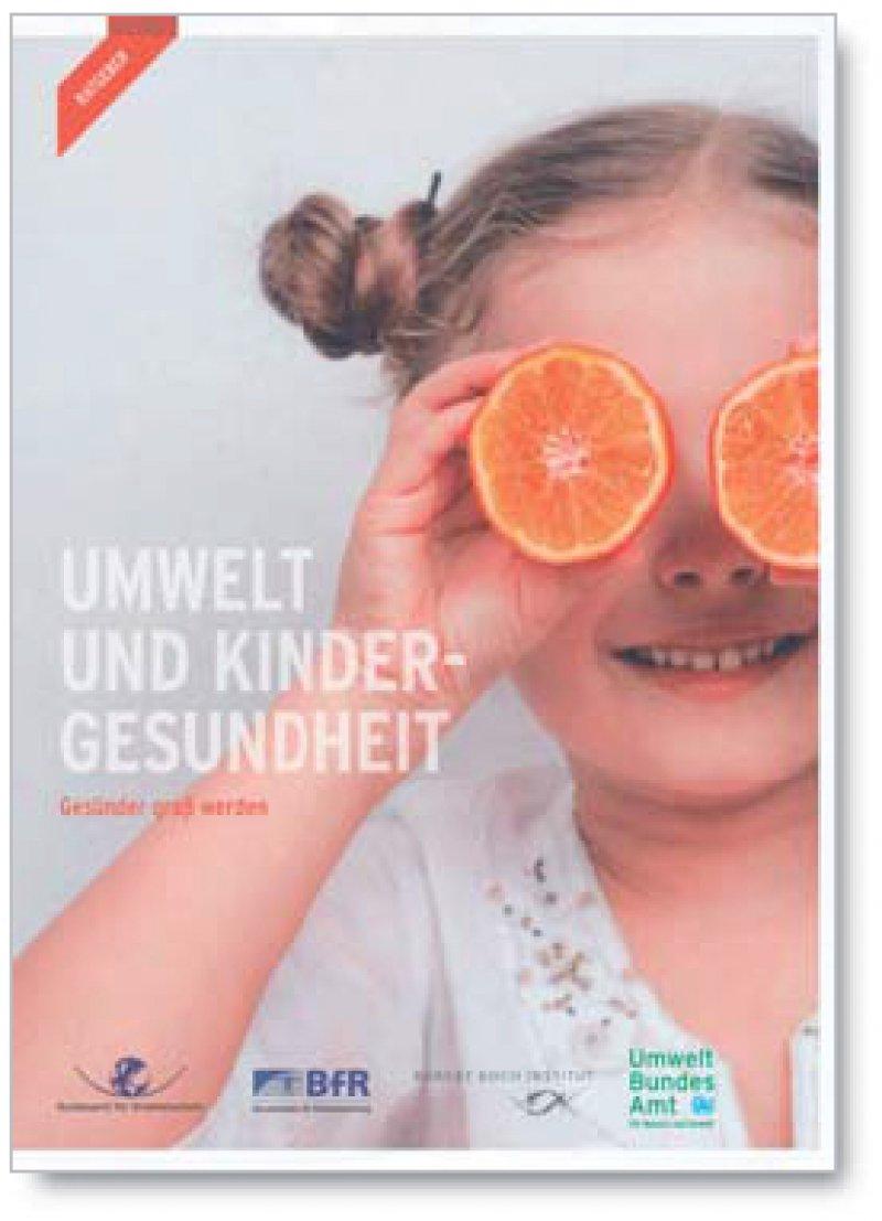 Wie können Eltern Gefahren aus der Umwelt für ihre Kinder vermeiden oder verringern – das ist Thema der Broschüre.