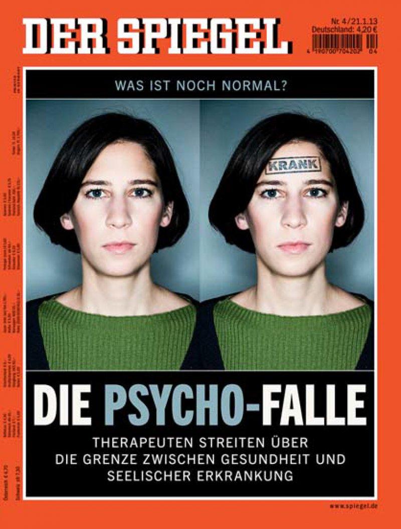 """In der Titelgeschichte """"Wahnsinn wird normal"""" im """"Spiegel"""" (Heft 4/2013) kritisierte der Autor Jörg Blech, dass die neuen Kriterien des DSM-5 aus Alltagsproblemen seelische Störungen machen würden."""