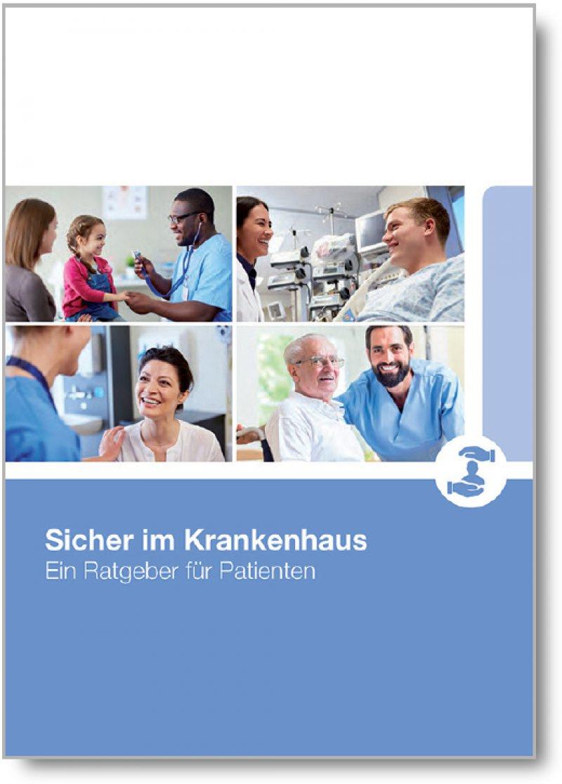 """Die Kommunikation zwischen Patienten und Klinikmitarbeitern verbessern soll die Broschüre """"Sicher im Krankenhaus""""."""