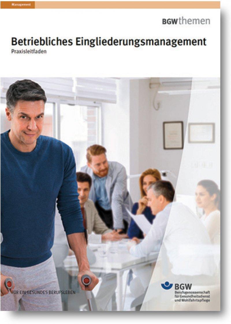 Informationen zum Eingliederungsprozess bietet die neue Broschüre der Berufsgenossenschaft.