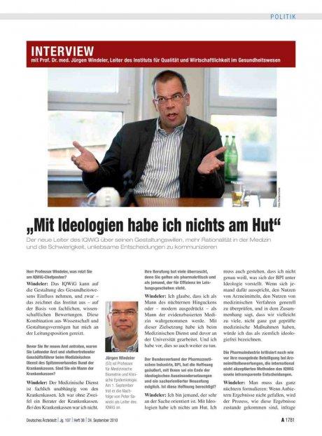 """Interview mit Prof. Dr. med. Jürgen Windeler, Leiter des Instituts für Qualität und Wirtschaftlichkeit im Gesundheitswesen """"Mit Ideologien habe ich nichts am Hut"""""""