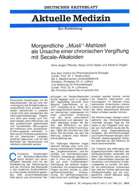"""Morgendliche """"Müsli""""-Mahlzeit als Ursache einer chronischen Vergiftung mit Secale-Alkaloiden"""